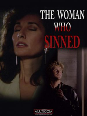 Женщина, которая согрешила / The Woman Who Sinned (1991)
