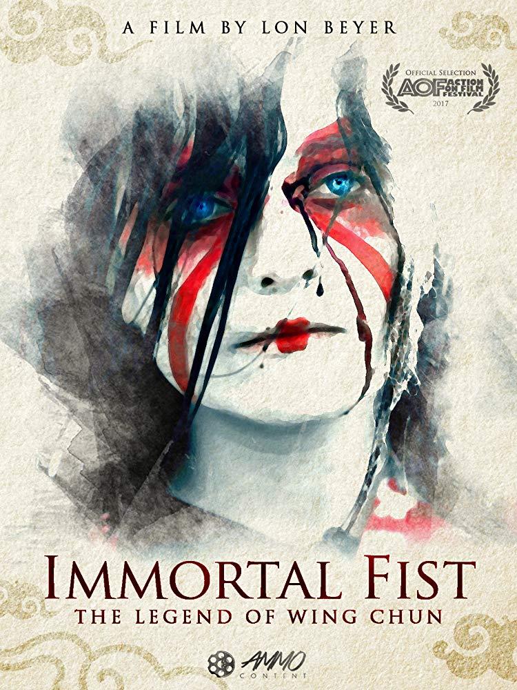 Бессмертный кулак: Легенда Вин-чунь / Immortal Fist: The Legend of Wing Chun (2017)