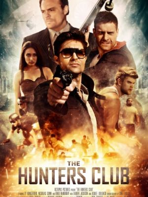 Катись или сдохни / The Hunters' Club (2018)