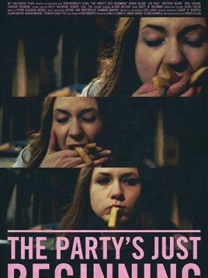Вечеринка только начинается / The Party's Just Beginning (2018)