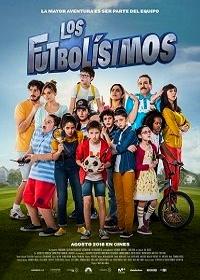 Футболисты / Los futbol?simos (2018)