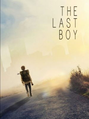 Последний мальчик / The Last Boy (2019)