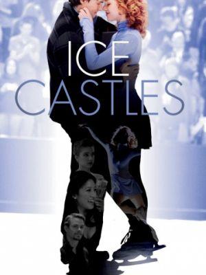 Ледяные замки / Ice Castles (2010)