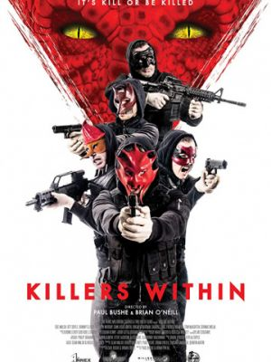Убийца внутри меня / Killers Within (2018)