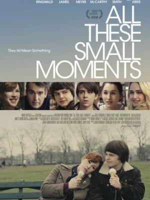 Эти незаметные мгновения / All These Small Moments (2018)
