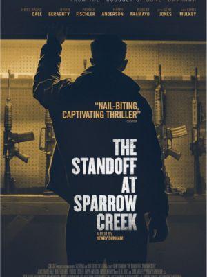 Противостояние в Спэрроу-Крик / The Standoff at Sparrow Creek (2018)