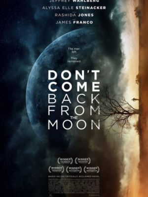 Не возвращайся с луны / Don't Come Back from the Moon (2017)