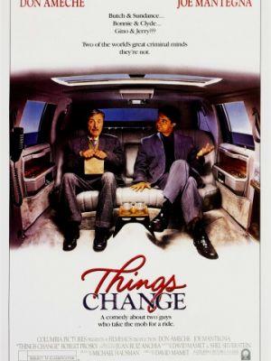 Всё меняется / Things Change (1988)