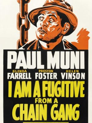 Я – беглый каторжник / I Am a Fugitive from a Chain Gang (1932)