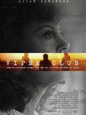 Гадюшник / Viper Club (2018)