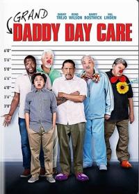 Старики под присмотром / Grand-Daddy Day Care (2019)