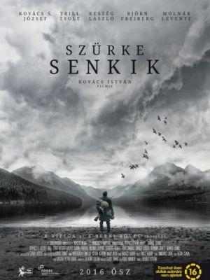 Серые посланцы / Sz?rke senkik (2016)