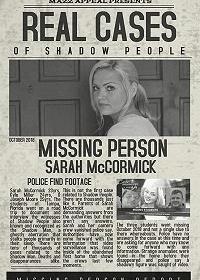 Люди-тени: История исчезновения Сары МакКормик / Real Cases of Shadow People The Sarah McCormick Story (2018)