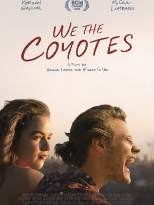 Мы, койоты / We the Coyotes (2018)