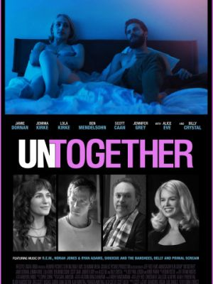Не вместе / Untogether (2018)