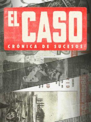Смотреть Эль Касо. Хроника событий 1 сезон 13 серия на шдрезка