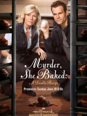 Cмотреть Она испекла убийство: Смертельный рецепт / Murder, She Baked: A Deadly Recipe (2016) онлайн в Хдрезка качестве 720p