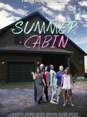 Cмотреть Коттедж глупости / Summer Cabin онлайн в Хдрезка качестве 720p
