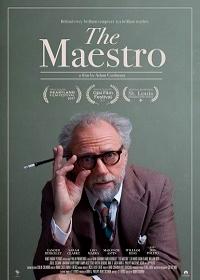 Маэстро / The Maestro (2018)