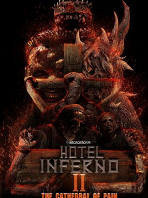 Отель Инферно: Храм боли / Hotel Inferno 2: The Cathedral of Pain (2017)