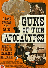 Оружие Апокалипсиса / Guns of the Apocalypse (2018)
