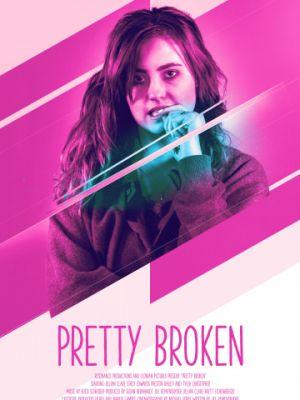 Недосломленная / Pretty Broken (2018)