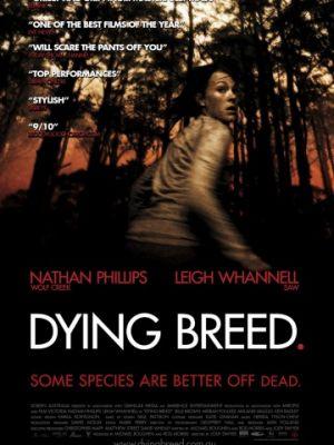 Вымирающая порода / Dying Breed (2008)