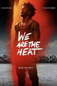 Лихорадка / Somos Calentura: We Are The Heat (2018)