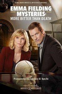 Загадка Эммы Филдинг: Трагичнее, чем смерть / Emma Fielding: More Bitter Than Death (2019)
