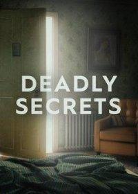 Смертельные тайны 1 сезон 6 серия