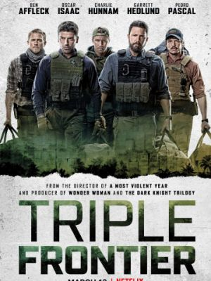 Тройная граница / Triple Frontier (2019)