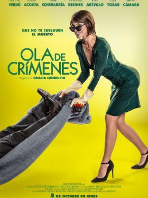 Волна преступлений / Ola de cr?menes (2018)
