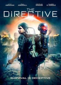 Директива / The Directive (2019)