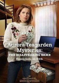 Тайны Авроры Тигарден: Игра в прятки / Aurora Teagarden Mysteries: The Disappearing Game (2018)
