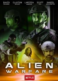 Инопланетное оружие / Alien Warfare (2019)