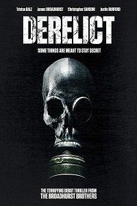 Изгой / Derelict (2017)