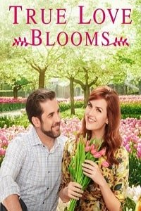 Когда расцветает любовь / True Love Blooms (2019)