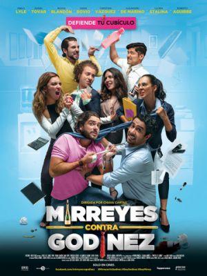 Миррейес против Годинеса / Mirreyes contra Godinez (2019)