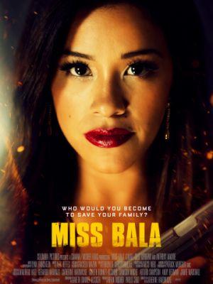 Мисс Пуля / Miss Bala (2019)