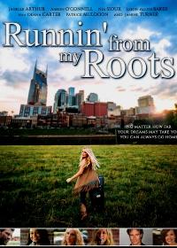 Побег от своих корней / Runnin' from my Roots