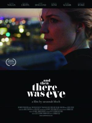 А потом появилась Ив / And Then There Was Eve (2017)