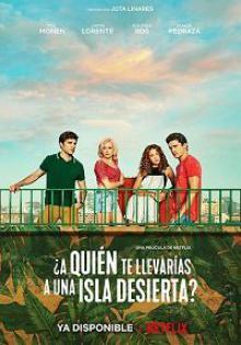 Кого бы вы взяли на необитаемый остров? / ?A qui?n te llevar?as a una isla desierta? (2019)