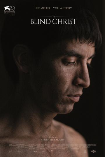 Слепой Христос / El Cristo ciego (2016)