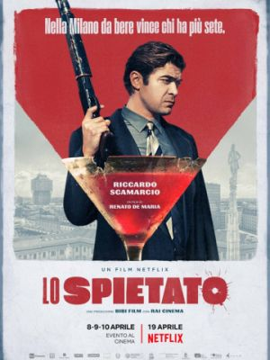 Безжалостный / Lo spietato (2019)