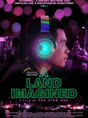 Воображаемая земля / A Land Imagined (2018)