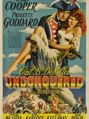 Cмотреть Непобежденный / Unconquered (1947) онлайн на Хдрезка качестве 720p