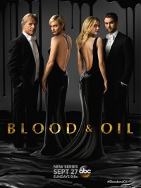 Кровь и нефть / Blood & Oil