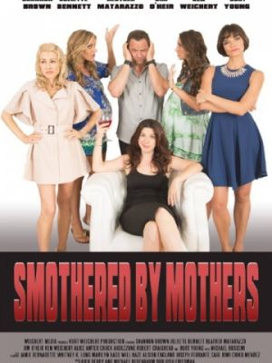 Задушен мамашами / Smothered by Mothers (2019)
