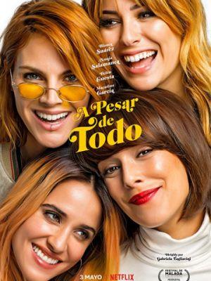 Несмотря ни на что / A pesar de todo (2019)