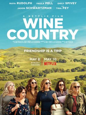 Винная страна / Wine Country (2019)